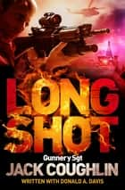 Long Shot eBook by Jack Coughlin, Donald A. Davis