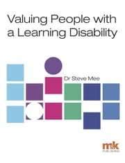 Valuing People with a Learning Disability ebook by Dr Steve Mee