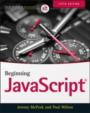 Beginning JavaScript ebook by Jeremy McPeak