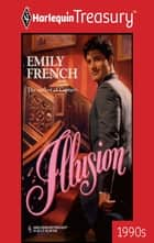 Illusion ebook by Emily French