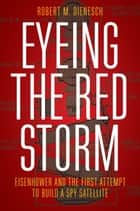 Eyeing the Red Storm ebook by Robert M. Dienesch