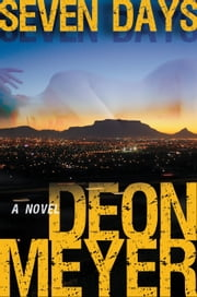 Seven Days ebook by Deon Meyer