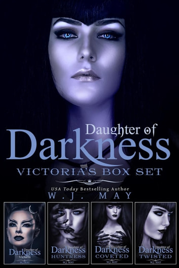 Daughter of Darkness - Victoria - Box Set - Daughters of Darkness: Victoria's Journey ekitaplar by W.J. May