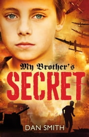 My Brother's Secret ebook by Dan Smith