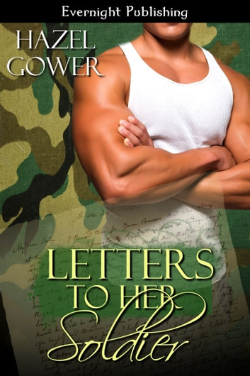 Letters to Her Soldier ebook by Hazel Gower
