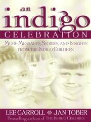 Indigo Celebration ebook by Lee Carroll
