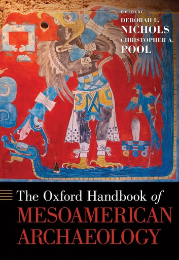 The oxford handbook of mesoamerican archaeology ebook by the oxford handbook of mesoamerican archaeology ebook by fandeluxe Images