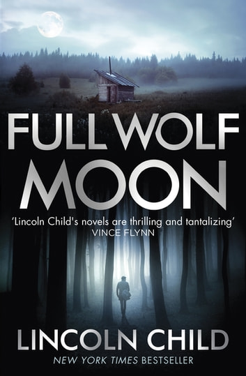 Full Wolf Moon ebook by Lincoln Child
