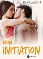 Mon initiation eBook by Louise Valmont