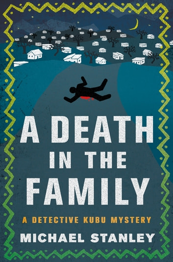 A Death In The Family Ebook By Michael Stanley 9781466881556