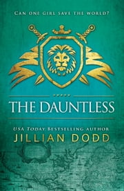 The Dauntless ebook by Jillian Dodd