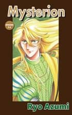 MYSTERION - Episode 3-6 ebook by Ryo Azumi