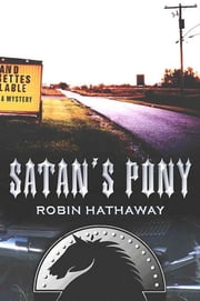 Satan's Pony - A Mystery ebook by Robin Hathaway