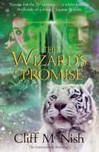 The Wizard's Promise ebook by Cliff McNish