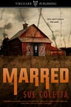Marred ebook by Sue Coletta