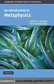 An Introduction to Metaphysics ebook by Carroll, John W.