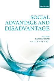 Social Advantage and Disadvantage ebook by Hartley Dean,Lucinda Platt