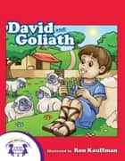 David And Goliath ebook by Kim Mitzo Thompson, Karen Mitzo Hilderbrand, Ron Kauffman,...