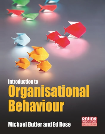Introduction to Organisational Behaviour ebook by