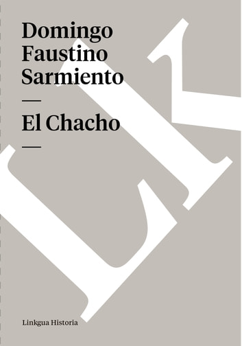Chacho ebook by Domingo Faustino Sarmiento