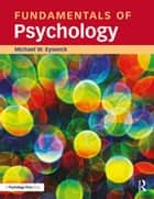 Fundamentals of Psychology ebook by Michael Eysenck