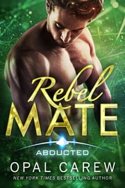 Rebel Mate ebook by Opal Carew