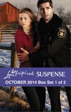 Love Inspired Suspense October 2014 - Box Set 1 of 2 - The Lawman Returns\Holiday Defenders\Tundra Threat ebook by Lynette Eason, Debby Giusti, Sarah Varland