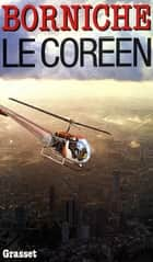 Le coréen ebook by Roger Borniche