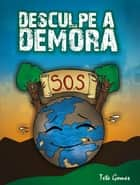 Desculpe a demora ebook by Tetê Gomes