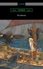 The Odyssey (Translated into verse by Alexander Pope with an Introduction and notes by Theodore Alois Buckley) ebook by Homer