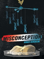 MISCONCEPTION ebook by Hershlag, Avner