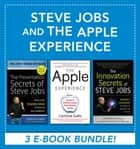 Steve Jobs and the Apple Experience (EBOOK BUNDLE) ebook by Carmine Gallo