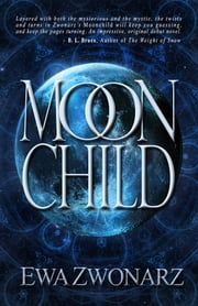 Moonchild ebook by Ewa Zwonarz