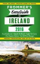 Frommer's EasyGuide to Ireland 2016 ebook by