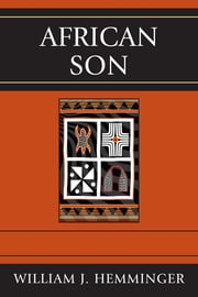 African Son ebook by William J. Hemminger