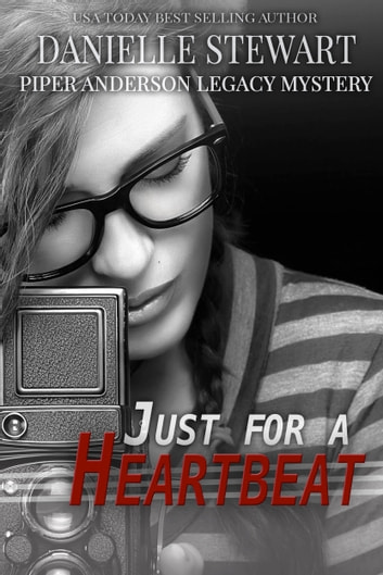 Just for a Heartbeat ebook by Danielle Stewart