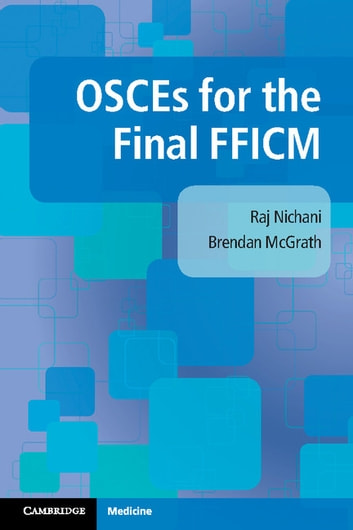 Osces for the final fficm ebook by raj nichani 9781316683392 osces for the final fficm ebook by raj nichanibrendan mcgrath fandeluxe Image collections