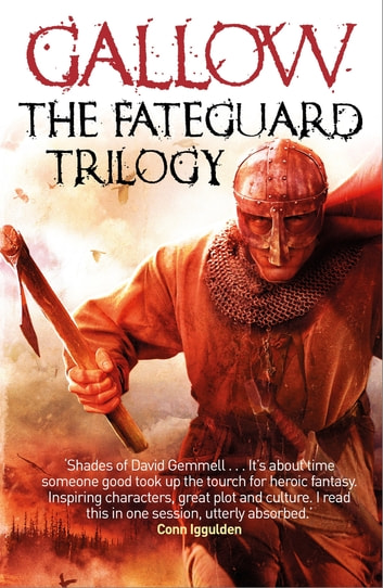 Gallow: The Fateguard Trilogy eBook Collection ebook by Nathan Hawke