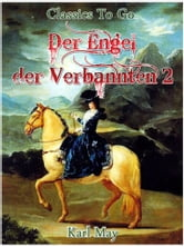 Der Engel der Verbannten 2 ebook by Karl May