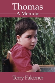 Thomas - A Memoir ebook by Terry Falconer