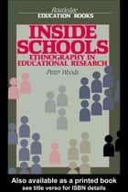 Inside Schools ebook by Peter Woods