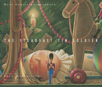 The Steadfast Tin Soldier ebook by Tor Seidler