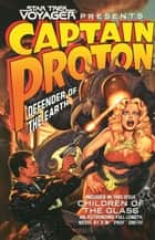 Captain Proton - Defender of the Earth ebook by Dean Wesley Smith