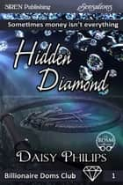 Hidden Diamond ebook by Daisy Philips