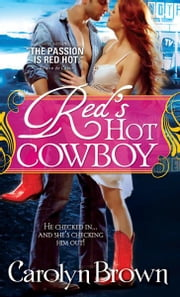 Red's Hot Cowboy ebook by Carolyn Brown