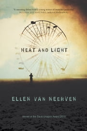 Heat and Light ebook by Ellen van Neerven