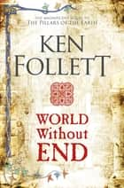 World Without End 電子書 by Ken Follett