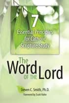 The Word of the Lord ebook by Steven Smith