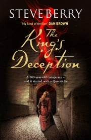The King's Deception - Book 8 ebook by Steve Berry