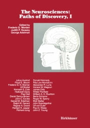 The Neurosciences: Paths of Discovery, I ebook by F. WORDEN,J. SWAZEY,G. ADELMAN